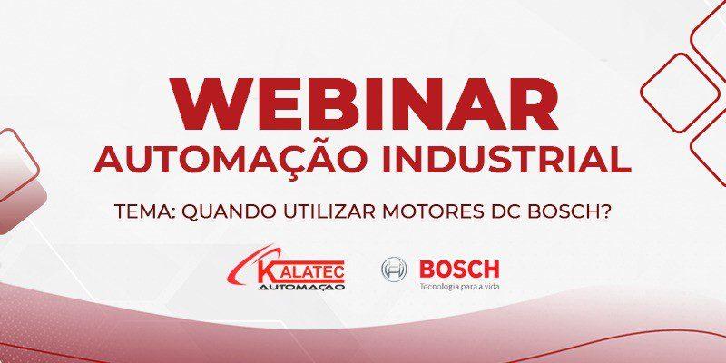 Motor DC Bosch – Quando utilizá-lo?